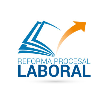 Reforma Procesal Laboral